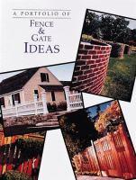 A Portfolio of Fence & Gate Ideas