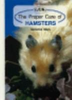 The Proper Care of Hamsters