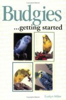 Budgies -- Getting Started