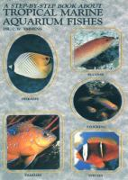 A Step-by-step Book About Tropical Marine Aquarium Fishes