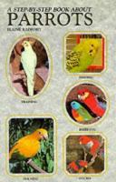 A Step-by-step Book About Parrots