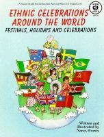 Ethnic Celebrations Around the World