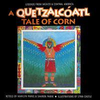 A Quetzalcoatl Tale of Corn