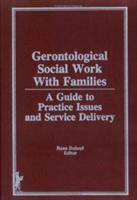 Gerontological Social Work With Families