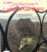 A Pilgrimage to Luther's Germany