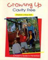 Growing up Cavity Free