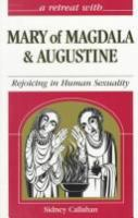 A Retreat With Mary of Magdala and Augustine