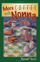 More Coffee With Nonna