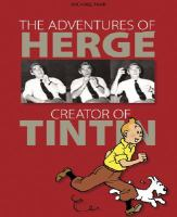 The Adventures Of Hergé, Creator Of Tintin