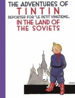 Tintin in the Land of the Soviets : Reporter for Le Petit Vingtieme