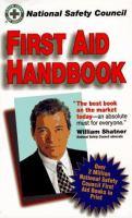 National Safety Council First Aid Handbook