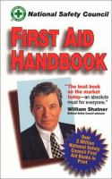 National Safety Council First Aid Handbook