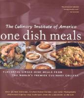 The Culinary Institute of America One Dish Meals