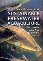 Sustainable Freshwater Aquaculture
