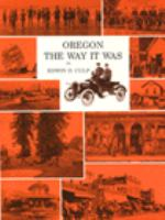 Oregon the Way It Was
