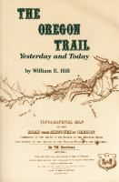 The Oregon Trail, Yesterday and Today