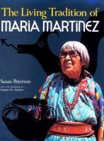 The Living Tradition of Maria Martinez