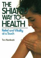 The Shiatsu Way To Health