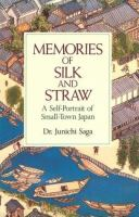 Memories of Silk and Straw