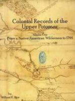 Colonial Records of the Upper Potomac