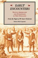 Early Encounters-- Native Americans and Europeans in New England