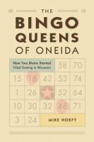 The Bingo Queens of Oneida