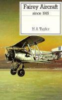 Fairey Aircraft Since 1915