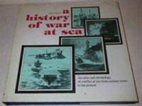A History of War at Sea