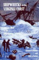 Shipwrecks on the Virginia Coast and the Men of the United States Life-Saving Service
