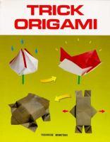 Trick Origami