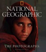 National Geographic, the Photographs