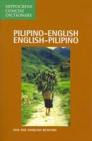 Pilipino/English, English/Pilipino Concise Dictionary