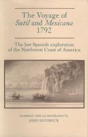 The Voyage of Sutil and Mexicana, 1792