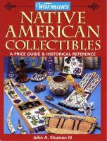 Warman's Native American Collectibles