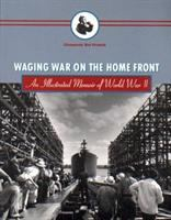 Waging War on the Home Front