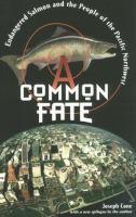 A Common Fate