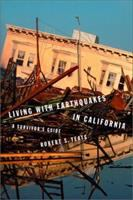 Living With Earthquakes in California