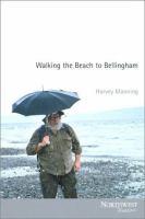 Walking the Beach to Bellingham