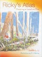 Ricky's atlas : mapping a land on fire