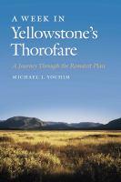 A Week in Yellowstone's Thorofare