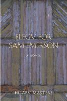 Elegy for Sam Emerson