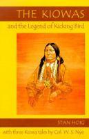 The Kiowas & the Legend of Kicking Bird