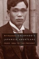 Colorado's Japanese Americans : from 1886 to the present