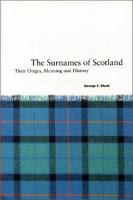 The Surnames of Scotland; Their Origin, Meaning and History