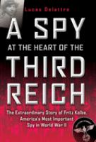 Spy at the Heart of the Third Reich