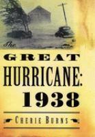 The Great Hurricane : 1938