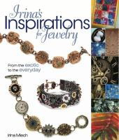 Irina's Inspirations for Jewelry