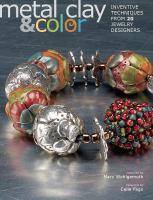 Metal Clay & Color