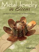 Metal Jewelry in Bloom