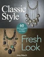 Classic Style, Fresh Look